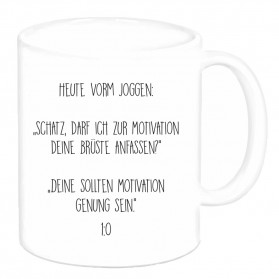 "Tasse ""Heute vorm Joggen"""